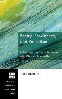 Poetry, Providence, and Patriotism  -     By: Joel Burnell