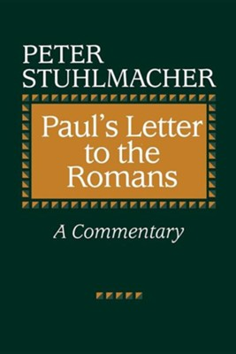 Paul's Letter to the Romans   -     By: Peter Stuhlmacher