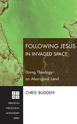Following Jesus in Invaded Space  -     By: Chris Budden