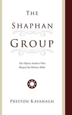 The Shaphan Group  -     By: Preston Kavanagh