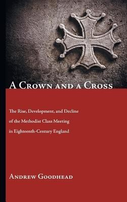 A Crown and a Cross  -     By: Andrew Goodhead