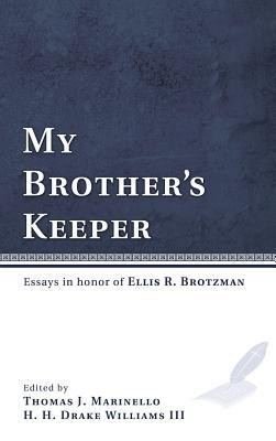 My Brother's Keeper  -     By: Thomas J. Marinello