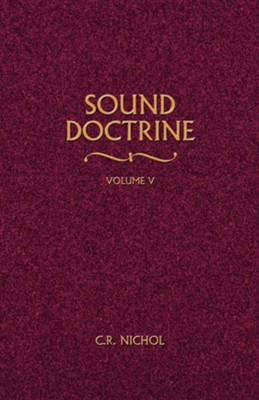 Sound Doctrine #5   -     By: C.R. Nichol
