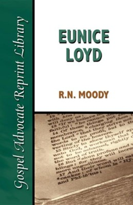 Eunice Loyd: Or the Struggle and Triumph of an Honest Heart  -     By: R.N. Moody