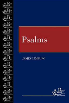Westminster Bible Companion: Psalms   -     By: James Limburg