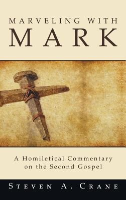 Marveling with Mark  -     By: Steven A. Crane