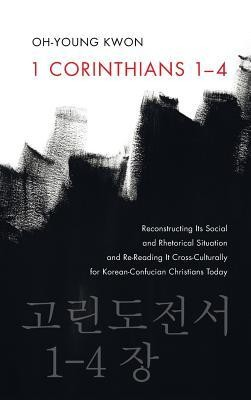 1 Corinthians 1-4  -     By: Oh-Young Kwon