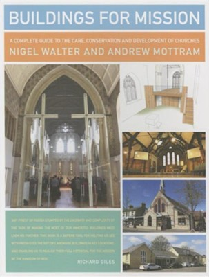 Buildings for Mission: The complete church buildings handbook  -     By: Nigel Walter, Andrew Mottram