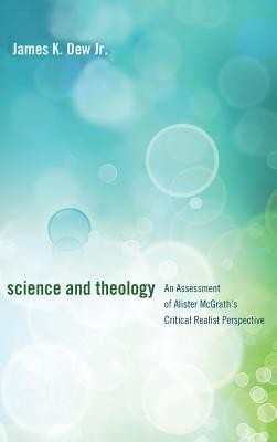 Science and Theology  -     By: James K. Dew Jr.