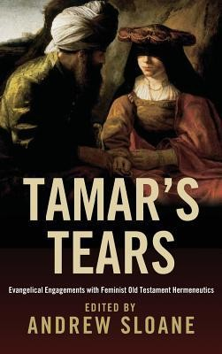 Tamar's Tears  -     Edited By: Andrew Sloane