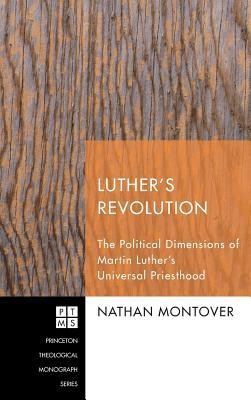 Luther's Revolution  -     By: Nathan Montover