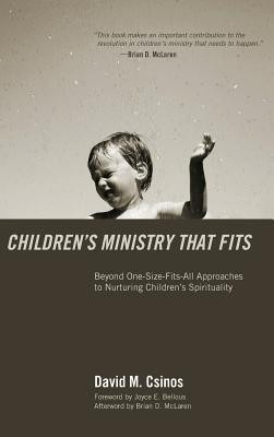 Children's Ministry That Fits  -     By: David M. Csinos