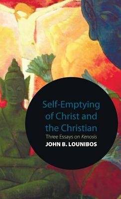 Self-Emptying of Christ and the Christian  -     By: John B. Lounibos
