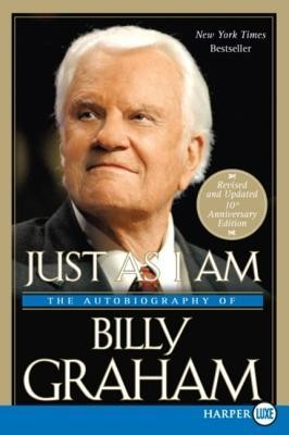 Just as I Am: The Autobiography of Billy Graham, Edition 10th Anniversary  -     By: Billy Graham