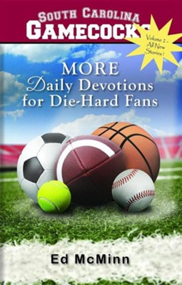 Daily Devotions for Die-Hard Fans: MORE South Carolina Volume 2  -     By: Ed McMinn