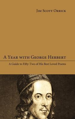 A Year with George Herbert  -     By: Jim Scott Orrick