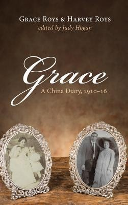 Grace  -     Edited By: Judy Hogan     By: Grace Roys, Harvey Roys
