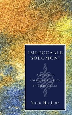 Impeccable Solomon?  -     By: Yong Ho Jeon