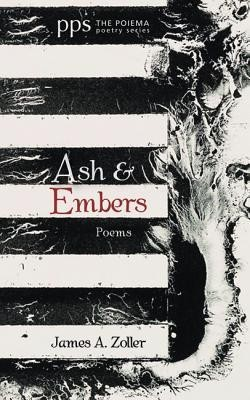 Ash and Embers  -     By: James A. Zoller