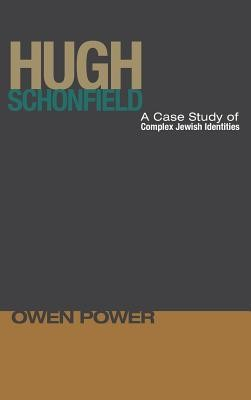 Hugh Schonfield  -     By: Owen Power, Richard S. Harvey