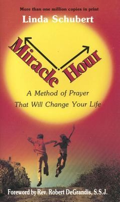 Miracle Hour  -     By: Linda Schubert