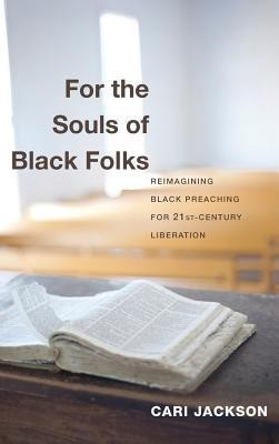 For the Souls of Black Folks  -     By: Cari Jackson