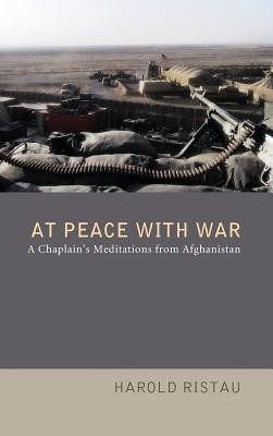 At Peace with War  -     By: Harold Ristau