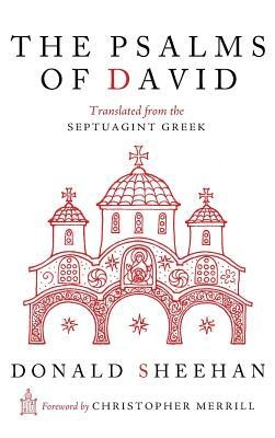 The Psalms of David  -     Edited By: Xenia Sheehan     By: Donald Sheehan
