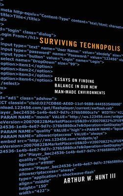 Surviving Technopolis  -     By: Arthur W. Hunt III, Anthony Selvaggio