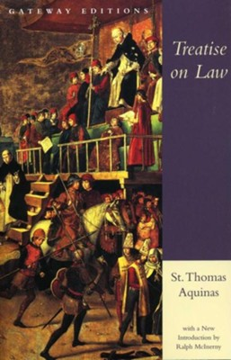 Treatise on Law  -     By: Thomas Aquinas, Ralph M. McInerny
