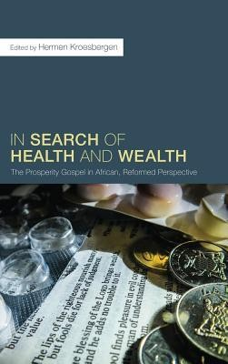 In Search of Health and Wealth  -     Edited By: Hermen Kroesbergen