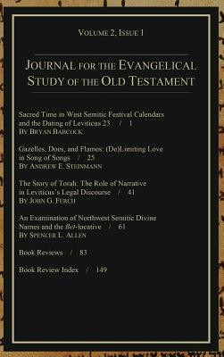 Journal for the Evangelical Study of the Old Testament, 2.1  -     Edited By: Stephen J. Andrews