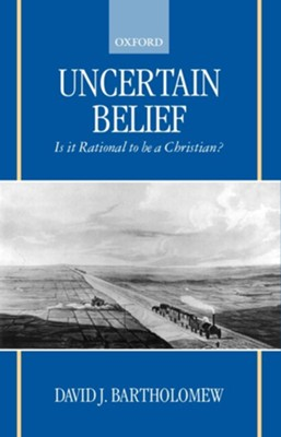 Uncertain Belief                                       -     By: David J. Bartholomew