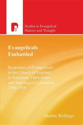 Evangelicals Embattled  -     By: Martin Wellings, John Walsh