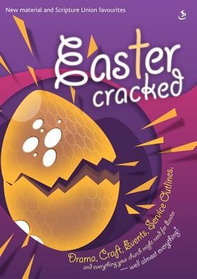 Easter Cracked  -     By: Scripture Union
