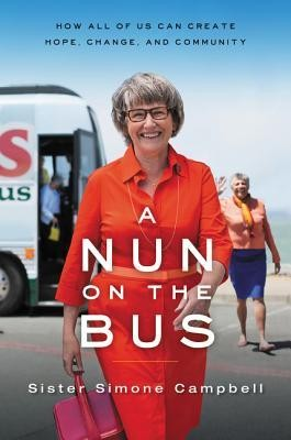A Nun on the Bus  -     By: Sister Simone Campbell