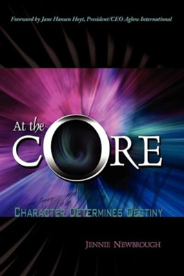 At the Core  -     By: Jennie Newbrough