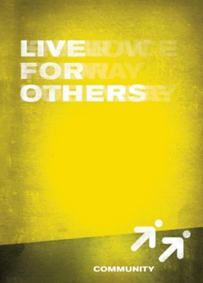 Live for Others, Community - Book 6   -     By: Wesleyan Publishing House