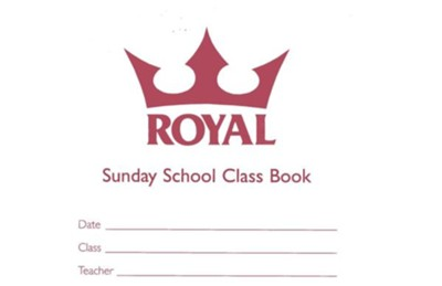 Royal Sunday School Class Book  -     By: Wesleyan Publishing House