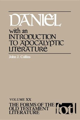 Daniel: Volume XX, The Forms of the Old Testament Literature (FOTL)  -     By: John J. Collins
