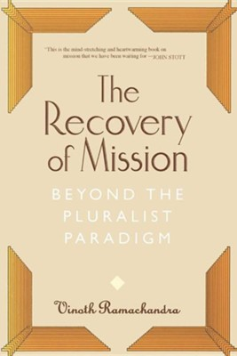 Recovery of Mission  -     By: Vinoth Ramachandra