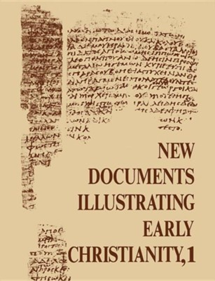 New Documents Illustrating Early Christianity Volume One  -     By: S.R. Llewelyn