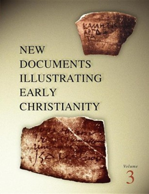 New Documents Illustrating Early Christianity, volume 3,   -     By: S.R. Llewelyn