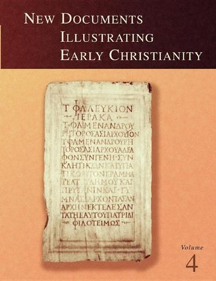New Documents Illustrating Early Christianity Volume Four  -     By: S.R. Llewelyn