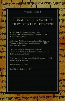 Journal for the Evangelical Study of the Old Testament, 4.2  -