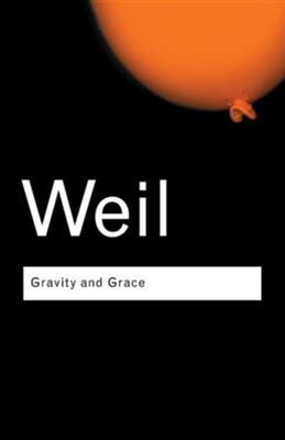 Gravity and Grace Complete English Edition  -     By: David Lodge, Simone Weil, Emma Crawford