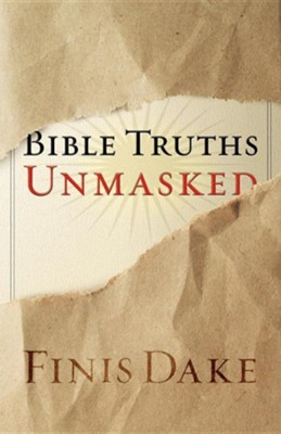 Bible Truths Unmasked  -     By: Finis J. Dake