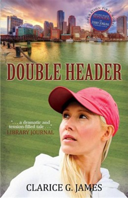 Double Header  -     By: Clarice G. James
