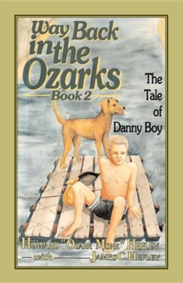 Way Back in the Ozarks Book 2  -     By: James Hefley