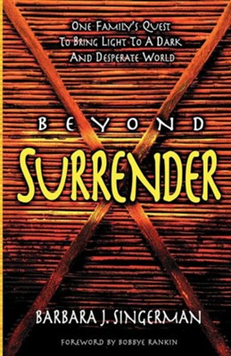 Beyond Surrender  -     By: Barbara J. Singerman